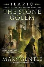 Ilario: The Stone Golem: A Story of the First History, Book Two (Ilario)