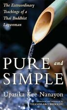 Pure and Simple: The Extraordinary Teachings of a Thai Buddhist Laywom-ExLibrary
