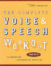 The Complete Voice and Speech Workout by Janet B. Rodgers (Mixed media...