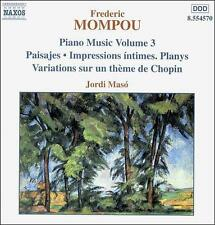 Frederic Mompou: Piano Music, Vol. 3 (CD, Jul-2000, Naxos (Distributor))