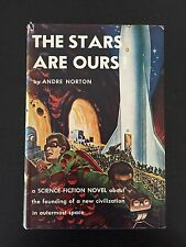 Andre Norton The Stars Are Ours First Edition 1st/1st Hardback Dustjacket 1954