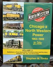 MORNING SUN BOOKS - C & NW POWER In Color Volume 2 : 1963-1995 - HC 128 Pages