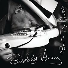 BUDDY GUY - BORN TO PLAY GUITAR: CD ALBUM (July 31st 2015)