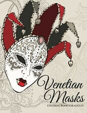 Venetian Masks Coloring Book For Adults, New, Free Shipping