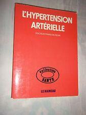 """""""L HYPERTERSION ARTERIELLE"""" Dr FRANCOIS REUBI (1979)"""