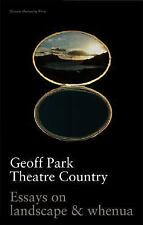 Theatre Country: Essays on Landscapes and Whenua-ExLibrary