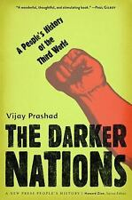 New Press People's History: Darker Nations : A People's History of the Third...