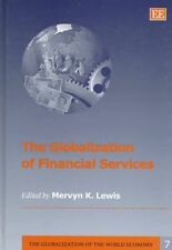The Globalization of Financial Services (Globalization of the World-ExLibrary