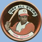 1964 - TOPPS COIN - ALL-STAR - FRANK ROBINSON - CINCINNATI REDS - No. 154