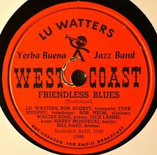 Lu Watters Friendless Blues 78 West Coast 109 I'm Goin Huntin Jazz Plays Well