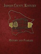 Johnson County, Kentucky : History and Families (2001, Hardcover)