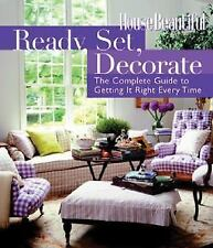 Ready, Set, Decorate: The Complete Guide to Getting It Right Every Time House B