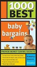 1000 Best Baby Bargains by Kimberly Danger (2005, Paperback)