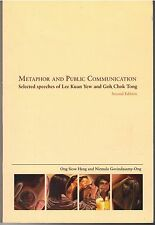 Metaphor and Public Communication: Speeches of Lee Kuan Yew and Goh Chok Tong