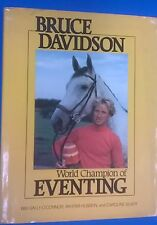 BRUCE DAVIDSON World Champion of Eventing (1980) Houghton Mifflin illustrated HC