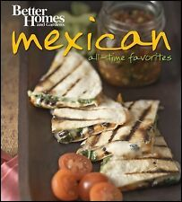 Better Homes and Gardens Best Mexican Recipes (BN) (Better Homes & Gardens Cooki