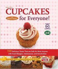 Enjoy Life's Cupcakes and Sweet Treats for Everyone!: 150 Delicious Treats That
