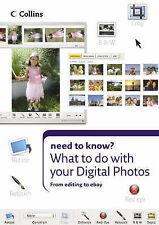 What to Do with Your Digital Photos by HarperCollins Publishers (Paperback,...