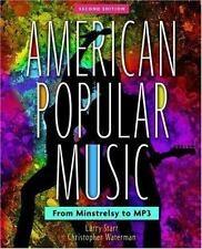 American Popular Music : From Minstrelsy to MP3 by Christopher Waterman and...