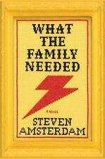 What the Family Needed: A Novel - VeryGood - Amsterdam, Steven - Hardcover