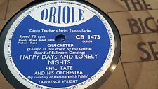 PHIL TATE HAPPY DAYS AND LONELY NIGHTS & WONDERFUL ONE ORIOLE CB1473