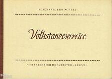 Ehm-Schulz : Volkstanzexercice - Methode der Körperbildung 1960 Tanz