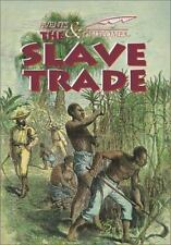 The Slave Trade (Events and Outcomes)