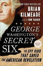 George Washington's Secret Six by Brian Kilmeade LIKE NEW paperback