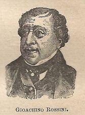 A0522 Gioachino Rossini - Stampa Antica del 1907 - Xilografia