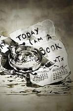 Today I Am a Book by Xtx (2015, Paperback)