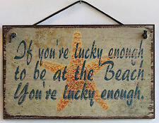 Beach Sign Lucky To Be At the Vacation Summer Home Shore Sea Plaque Wall Picture