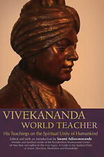 Vivekananda World Teacher: His Teachings on the Spiritual Unity of Humankind,Edi