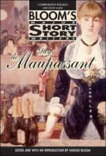 Guy De Maupassant (Bloom's Major Short Story Writers)