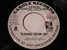 PROMO The Mystic Astrologic Crystal Band Flowers Never Cry 1967 45rpm PSYCH