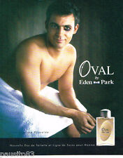 PUBLICITE ADVERTISING 085  2006  EDEN PARK   eau de toilette  soins Homme OVAL