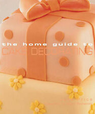 The Home Guide to Cake Decorating by Jane Price BRAND NEW BOOK (Paperback, 2004)