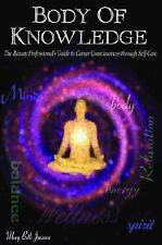 Body of Knowledge: The Beauty Professional's Guide to Career Consciousness Throu