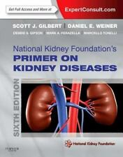 NEW - National Kidney Foundation Primer on Kidney Diseases, 6e