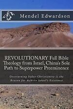 REVOLUTIONARY Full Bible Theology from Israel, China's Sole Path to...
