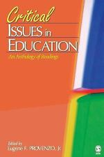 Critical Issues in Education: An Anthology of Readings-ExLibrary
