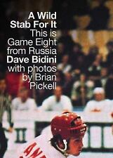 A Wild Stab for It: This Is Game Eight from Russia, Bidini, Dave, New Books