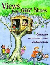 Views from Our Shoes: Growing Up With a Brother or Sister With Special-ExLibrary