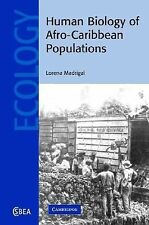 NEW - Human Biology of Afro-Caribbean Populations by Madrigal, Lorena