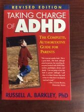 Taking Charge of ADHD, Revised Edition : The Complete, Authoritative Guide for P