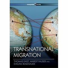 Immigration and Society: Transnational Migration 8 by Margit Fauser, Thomas...