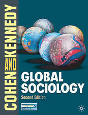 Global Sociology by Paul Kennedy, Robin Cohen (Paperback, 2007)