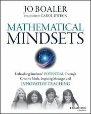 Mathematical Mindsets : Unleashing Students' Potential Through (FREE 2DAY SHIP)