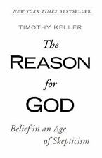 The Reason for God: Belief in an Age of Skepticism, Keller, Timothy, Good Book