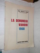 LA DENUNCIA VANONI 1968 Tullio La Sala Cedam 1968 libro diritto giuridica di
