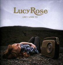 Like I Used to by Lucy Rose